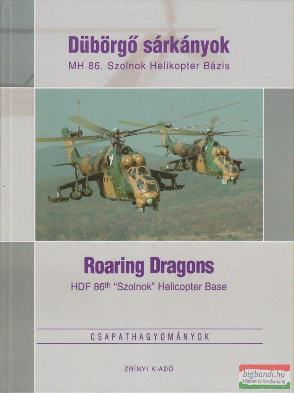 Dübörgő sárkányok / Roaring Dragons