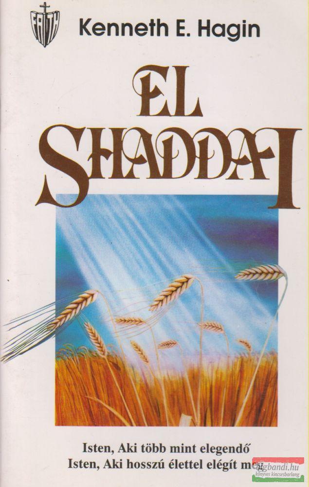 Kenneth E. Hagin - El Shaddai