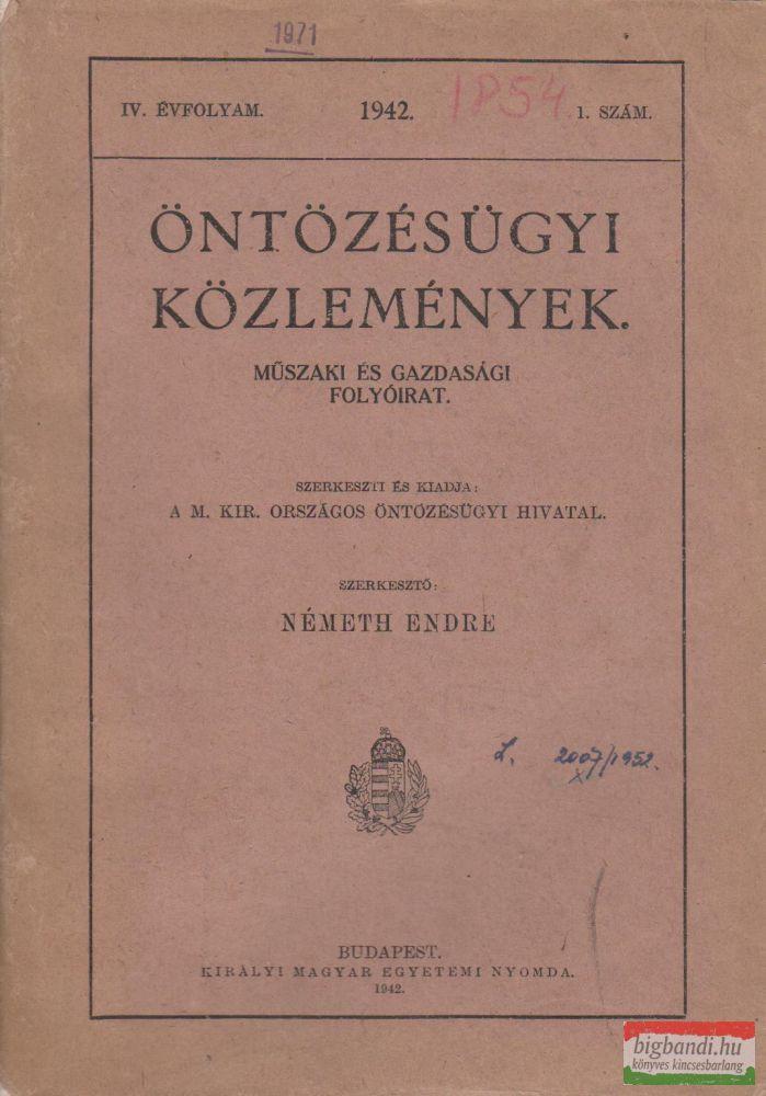 Öntözésügyi közlemények - Műszaki és gazdasági folyóirat IV. évfolyam 1942./1.
