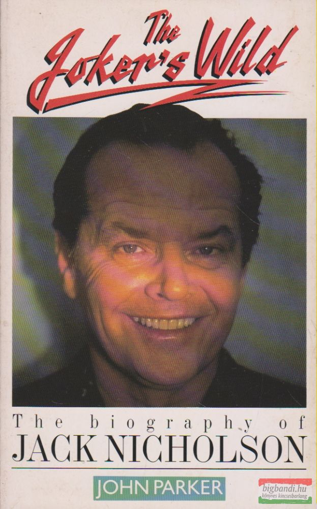 The biography of Jack Nicholson