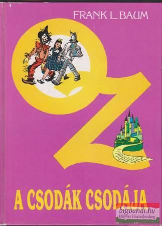 Frank L. Baum - Oz, a csodák csodája