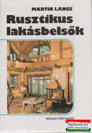 Martin Lange - Rusztikus lakásbelsők