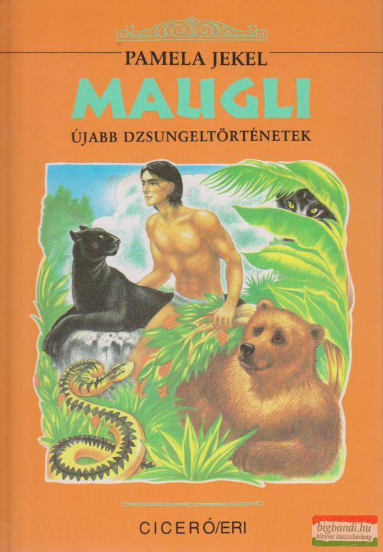 Maugli - Újabb dzsungeltörténetek