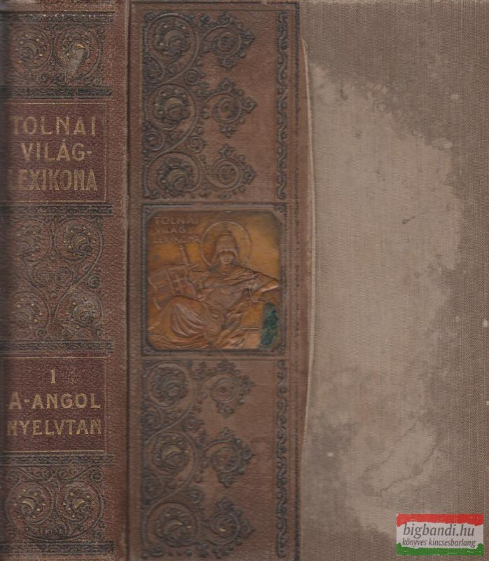 Tolnai Világlexikona I.