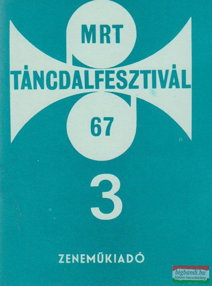 MRT Táncdalfesztivál 67/3.