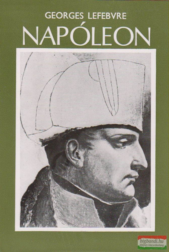 Georges Lefebvre - Napóleon