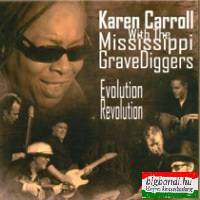 Karen Carrol with the Mississippi Grave Diggers: Evolution Revolution CD