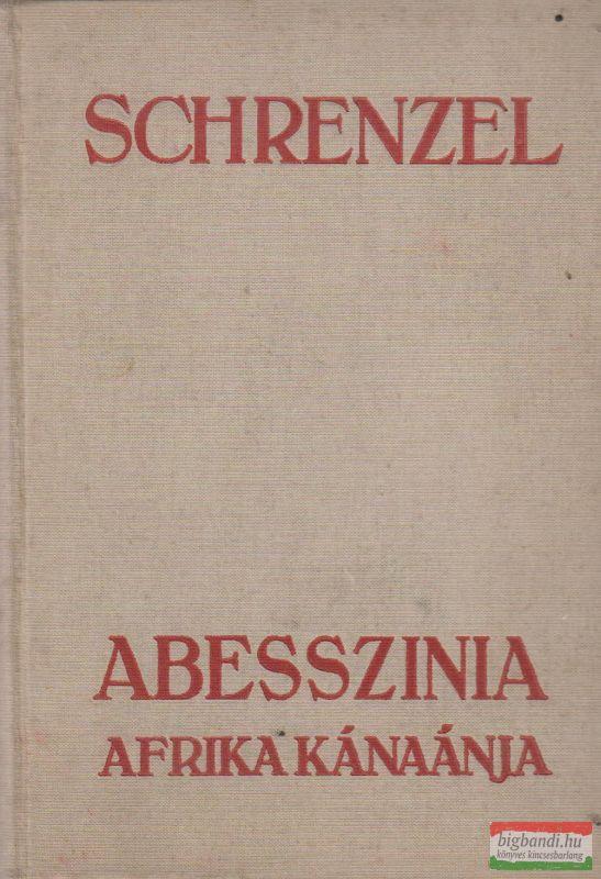 Abesszinia, Afrika kánaánja