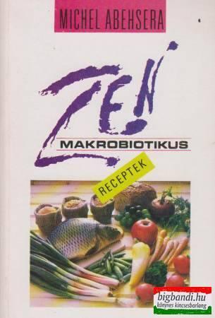 Zen makrobiotikus receptek