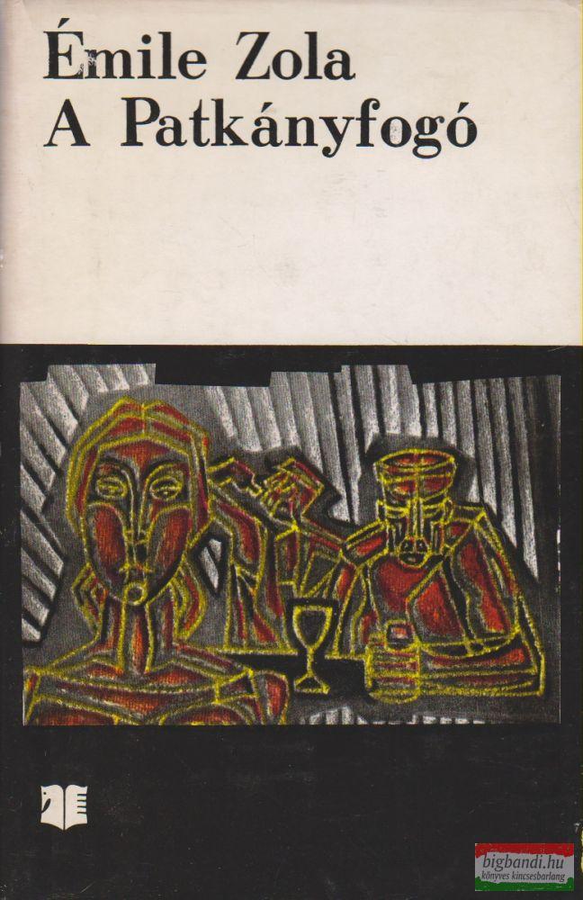 Émile Zola - A Patkányfogó