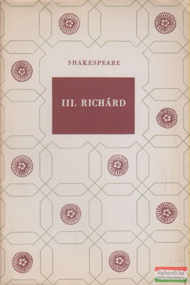 William Shakespeare - III. Richard