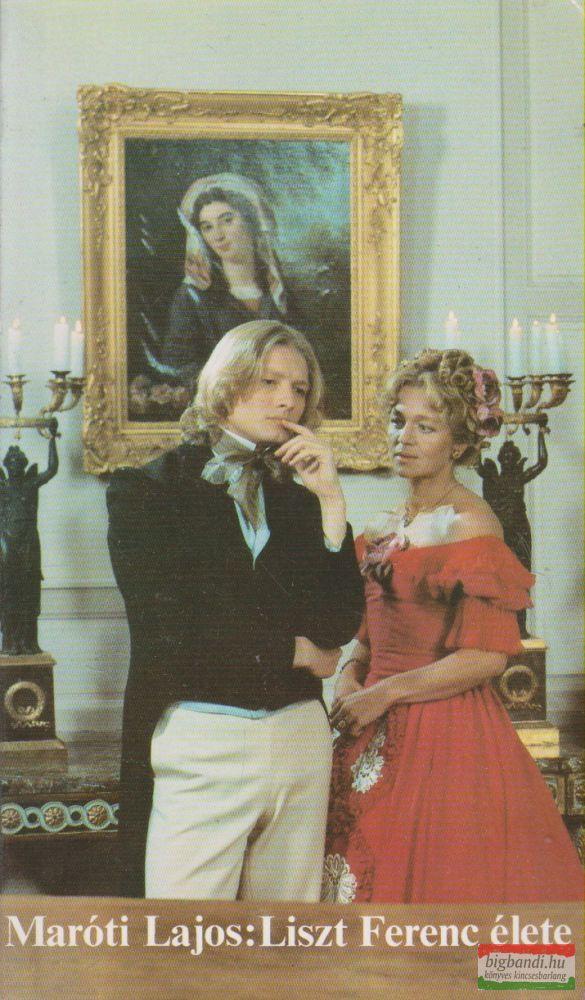 Maróti Lajos - Liszt Ferenc élete