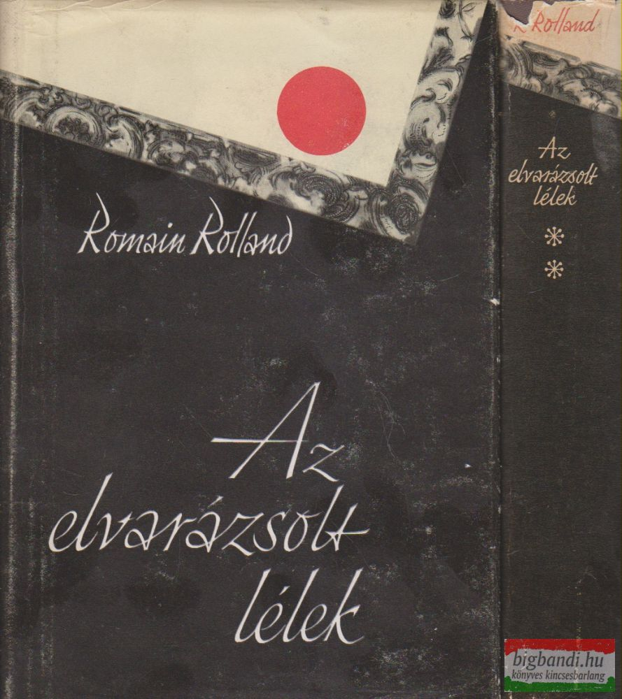Romain Rolland - Az elvarázsolt lélek I-II.