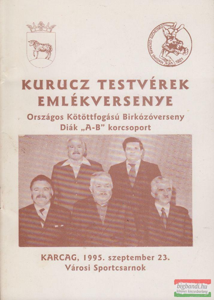 """Kurucz testvérek emlékversenye - Országos Kötöttfogású Birkózóverseny Diák """"A-B"""" korcsoport"""
