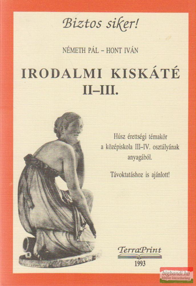 Németh Pál, Hont Iván - Irodalmi kiskáté II-III.