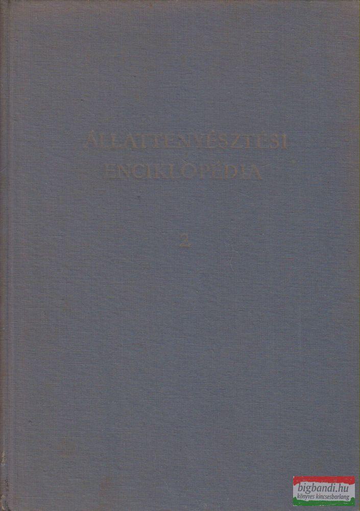 Dr. Horn Artúr, Dr. Schandl József, Dr. Baintner Károly - Állattenyésztési enciklopédia II.