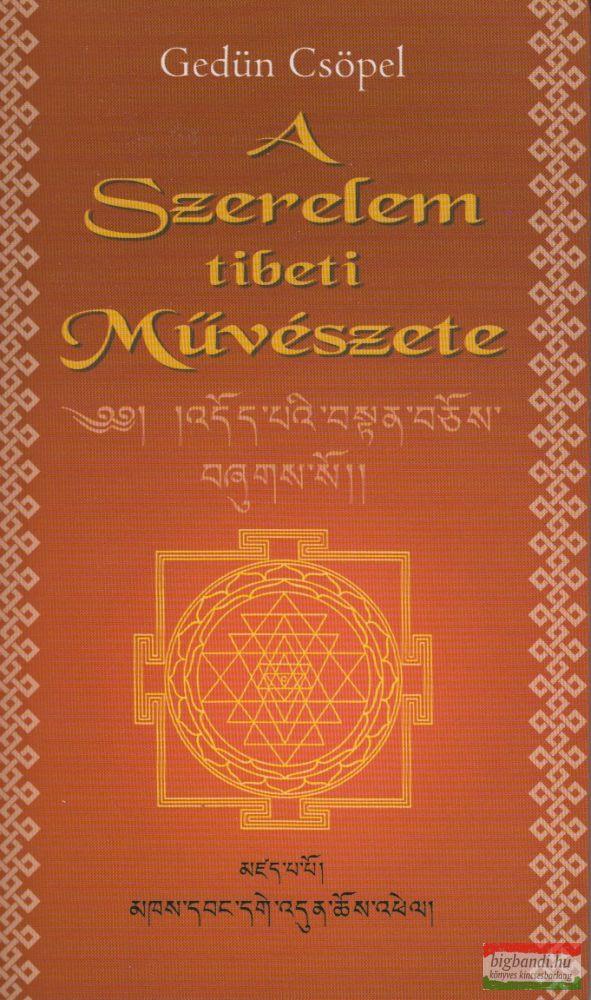 A Szerelem tibeti Művészete (Káma Sásztra)