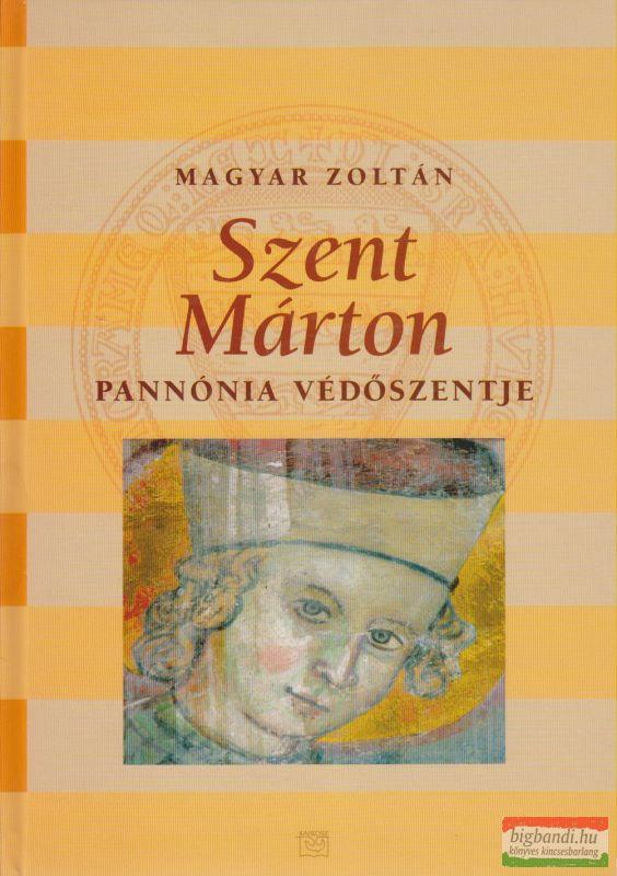 Szent Márton - Pannónia védőszentje