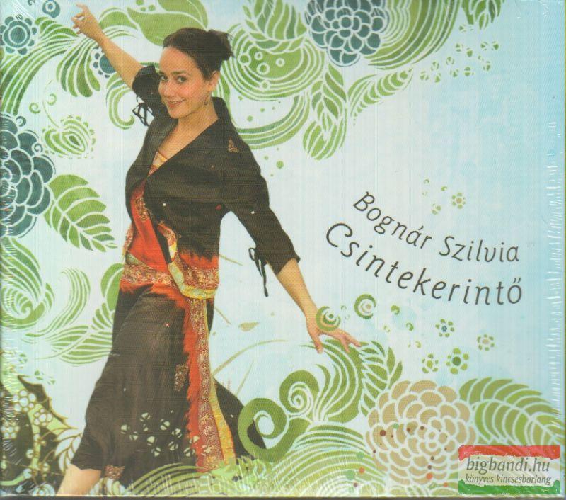 Bognár Szilvia: Csintekerintő (2 CD)