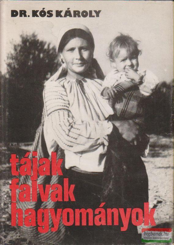 Tájak, falvak, hagyományok