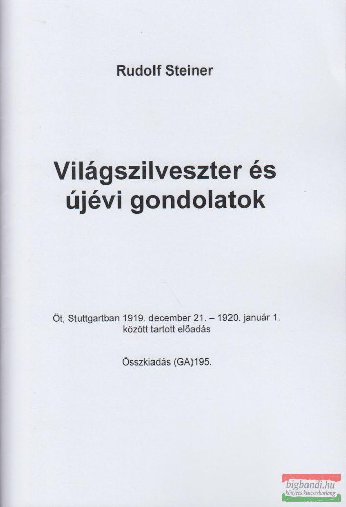 Világszilveszter és újévi gondolatok (Weltensylvester und Neujahrsgedanken) ford.: Scherák Mari
