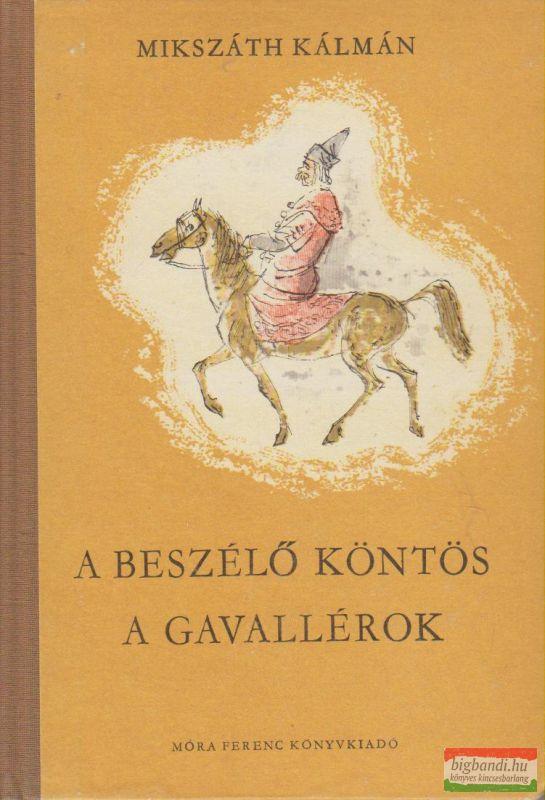 A beszélő köntös / Gavallérok