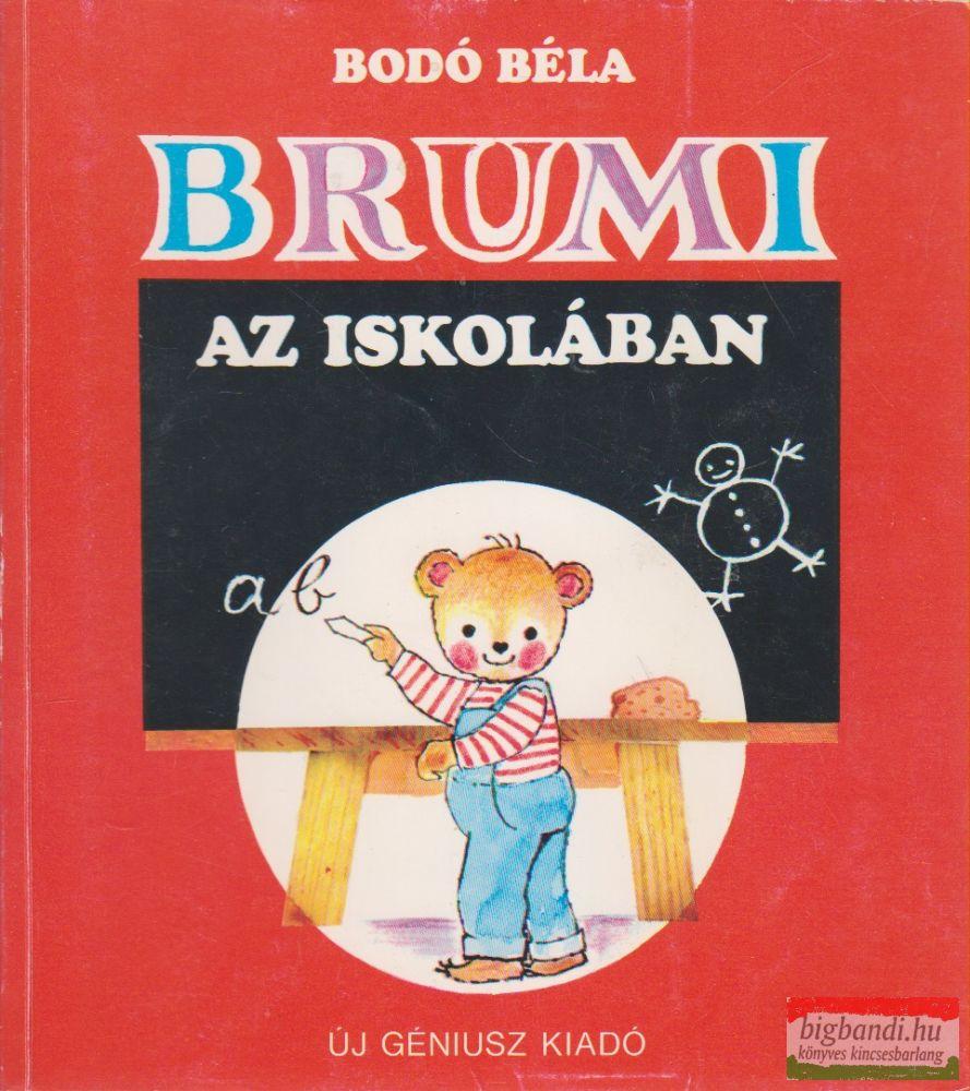 Bodó Béla - Brumi az iskolában