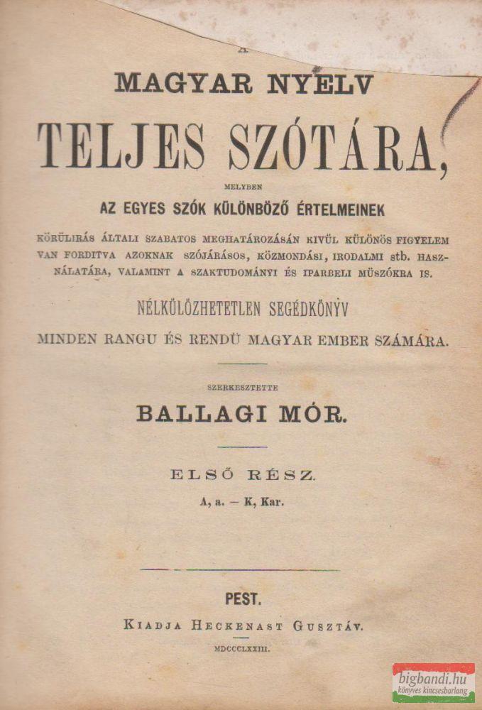 A magyar nyelv teljes szótára I.
