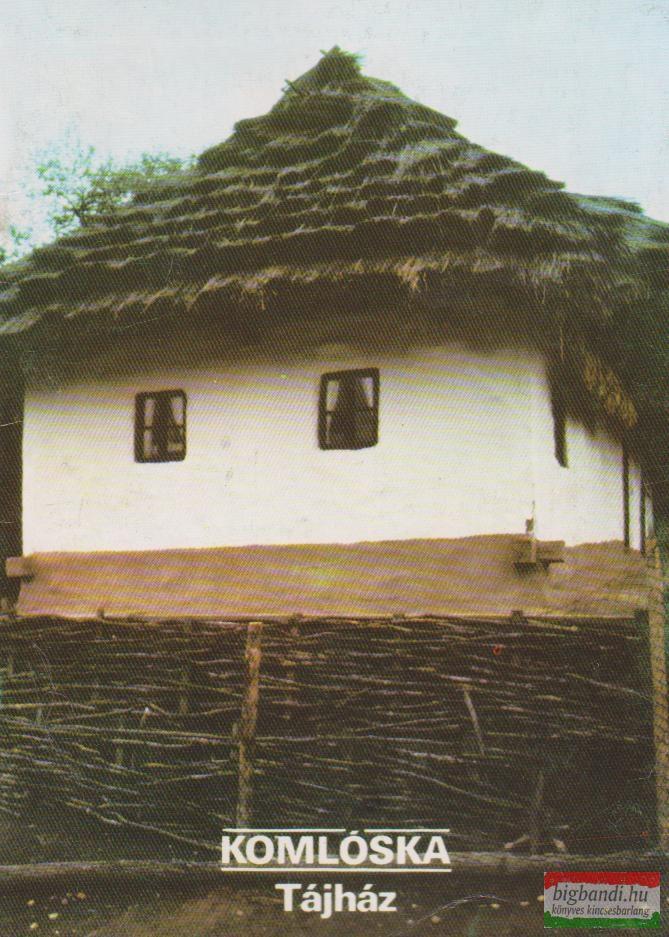 Komlóska - Tájház
