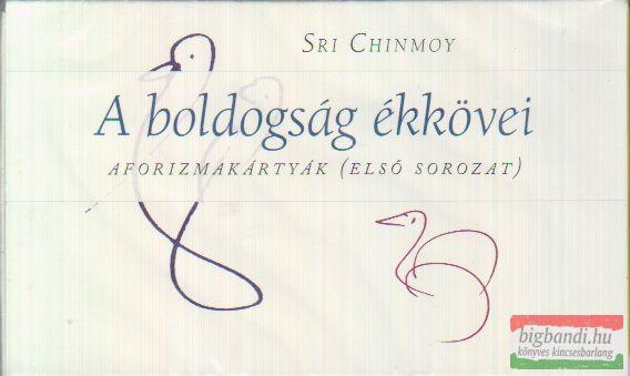 Sri Chinmoy - A boldogság ékkövei aforizmakártyák (első sorozat)