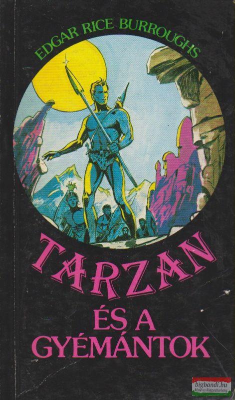 Edgar Rice Burroughs - Tarzan és a gyémántok