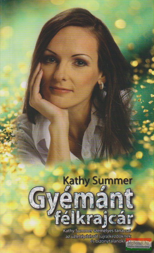 Kathy Summer - Gyémánt félkrajcár