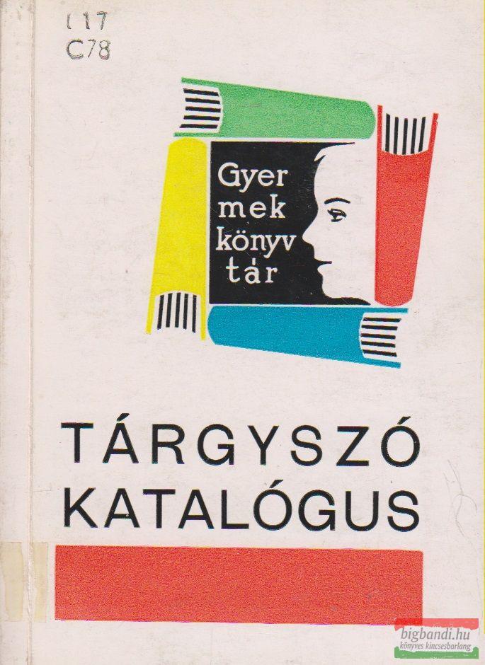 Csomor Tibor - Tárgyszó katalógus - Gyermekkönyvtár