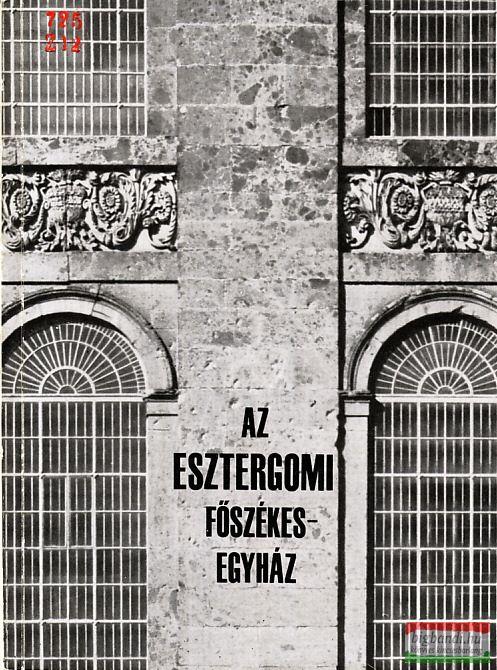Az Esztergomi Főszékesegyház