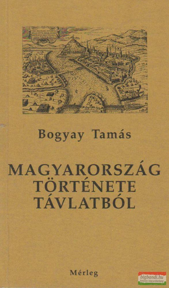 Magyarország története távlatból