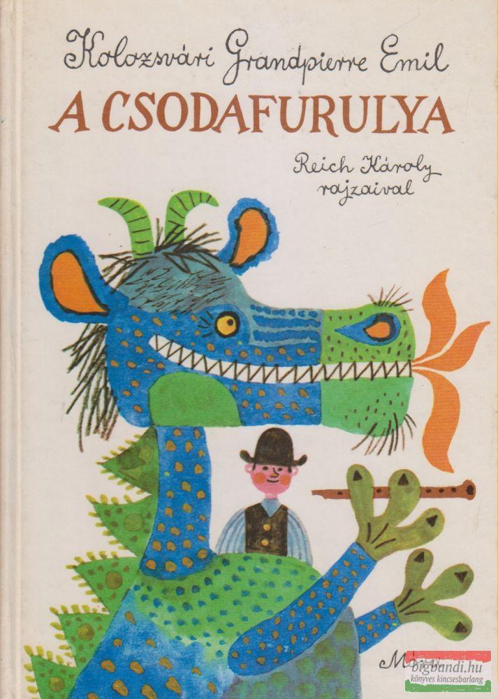 Kolozsvári Grandpierre Emil - A csodafurulya