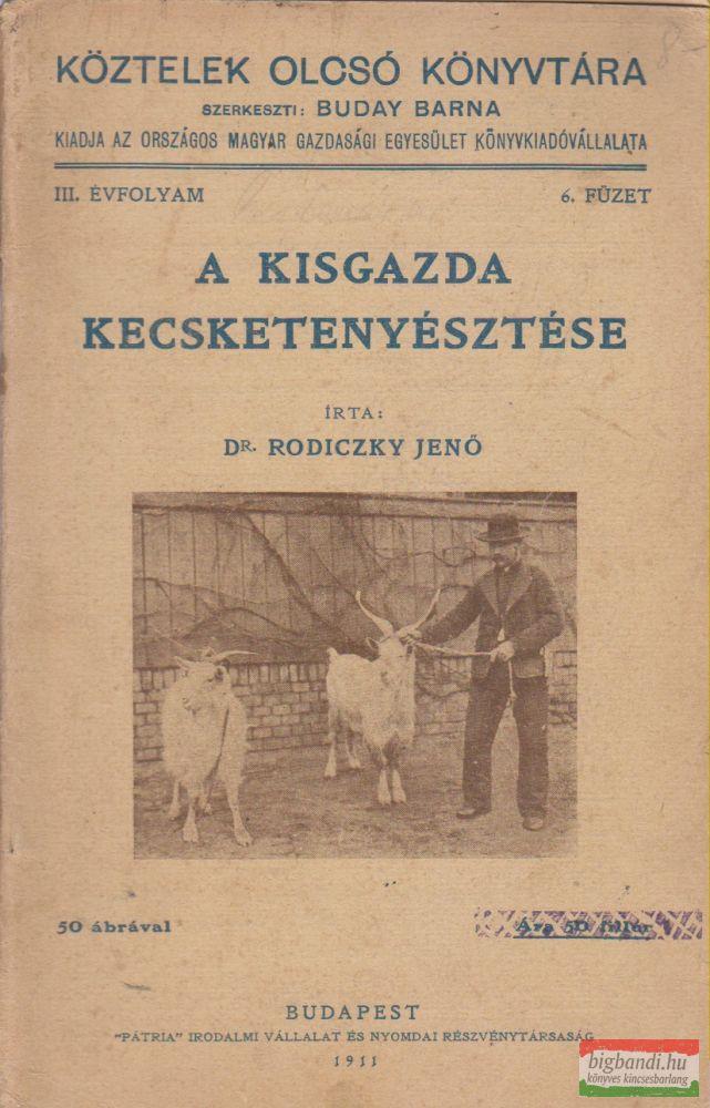 Dr. Rodiczky Jenő - A kisgazda kecsketenyésztése