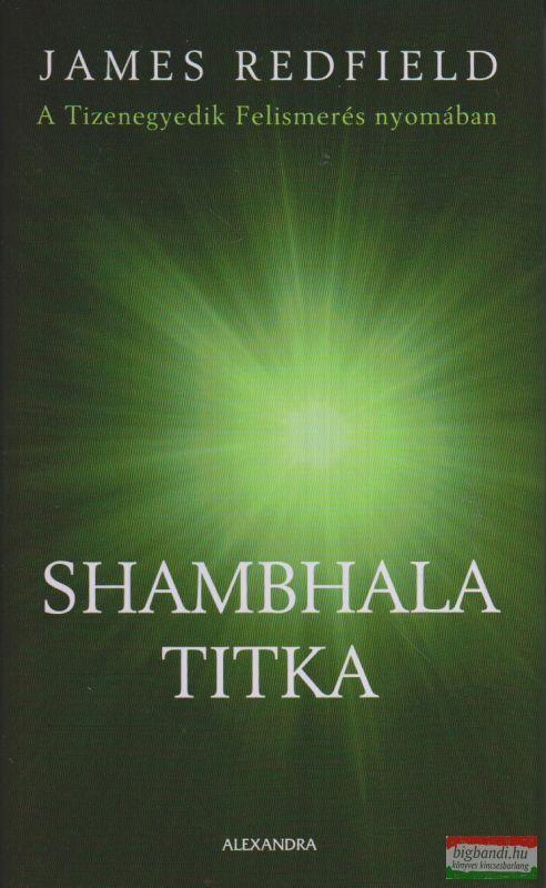 Shambhala titka - A Tizenegyedik Felismerés nyomában