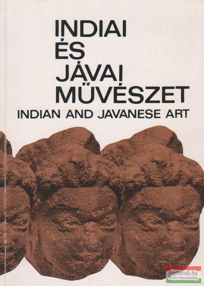 Indiai és jávai művészet / Indian and Javanese Art