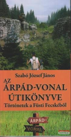 Az Árpád-vonal útikönyve