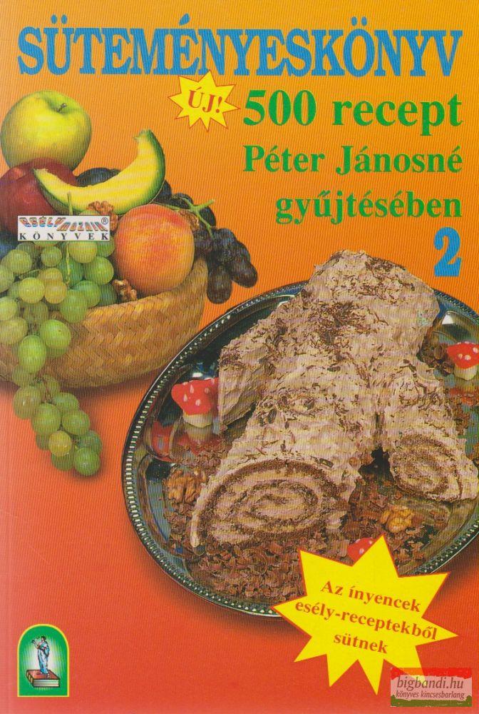 Süteményeskönyv 2. - 500 recept