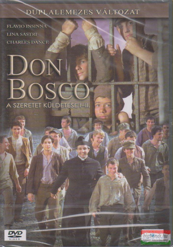 Don Bosco - A szeretet küldetése I-II. rész