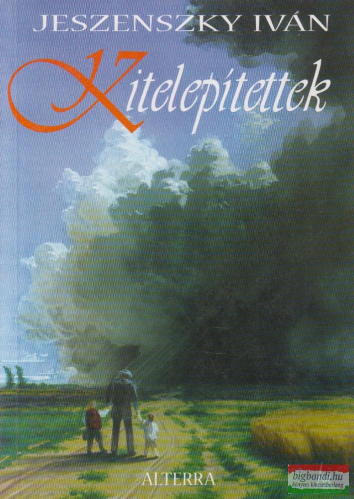 Jeszenszky Iván - Kitelepítettek