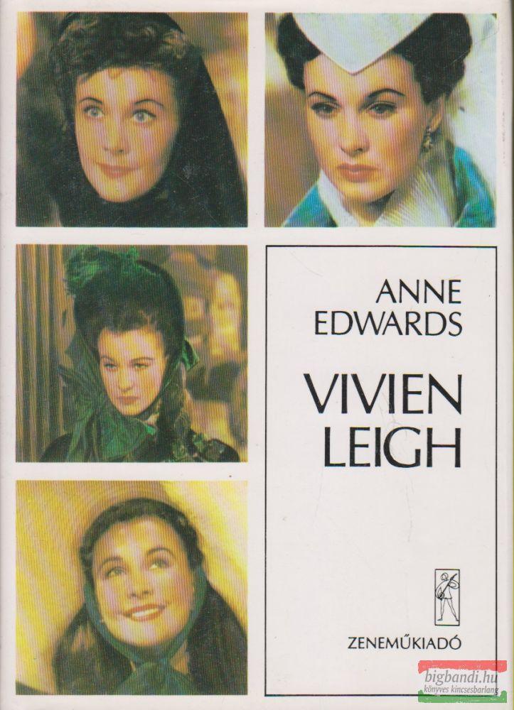 Anne Edwards - Vivien Leigh
