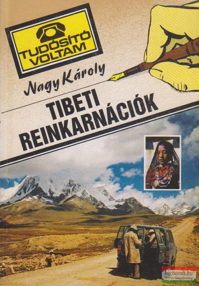 Nagy Károly - Tibeti reinkarnációk