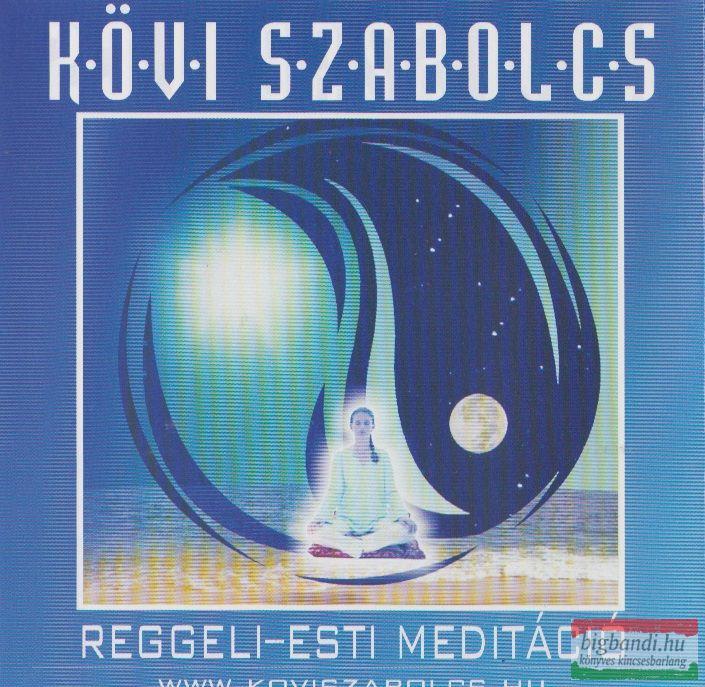 Kövi Szabolcs: Reggeli - esti meditáció CD