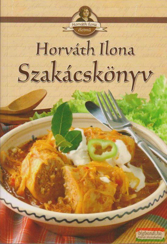 Horváth Ilona szakácskönyv (kemény kötés)