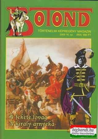 Botond - történelmi képregény magazin 2009. 16. szám