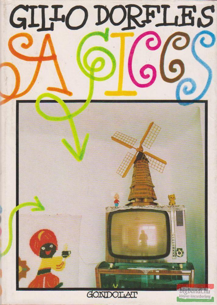 Gillo Dorfles - A giccs - A rossz ízlés antológiája