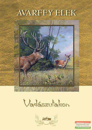VADÁSZUTAKON